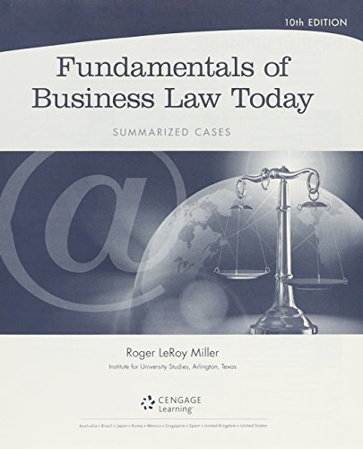 Bundle: Cengage Advantage Books: Fundamentals of Business Law Today: Summarized Cases, Loose-leaf Version, 10th + LMS Integrated for MindTap Business Law, 1 term (6 months) Printed Access Card