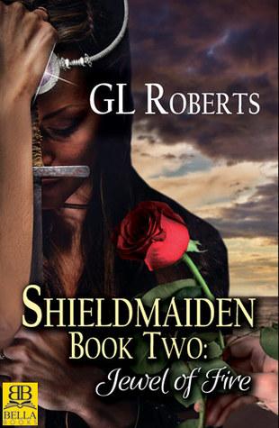 Shieldmaiden Book 2 Jewel Of Fire By Gl Roberts