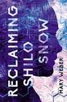 Reclaiming Shilo Snow (The Evaporation of Sofi Snow, #2)