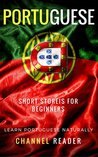 Portuguese Short Stories for Beginners by Channel Reader