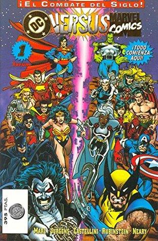 DC vs Marvel: El Combate del siglo. Primer Asalto. (DC vs Marvel Comics, #1)