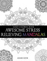 Adult Coloring Book: Awesome Stress Relieving Mandalas