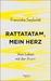 Rattatatam, mein Herz by Franziska Seyboldt