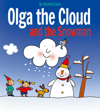 Olga the Cloud and the Snowman by Nicoletta Costa