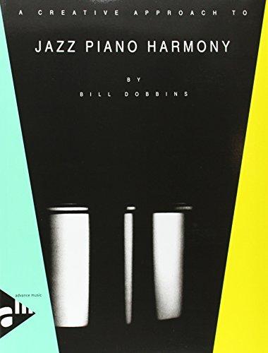Partition jazz&blue ADVANCE MUSIC DOBBINS B. - A CREATIVE APPROACH TO JAZZ PIANO HARMONY - PIANO Piano