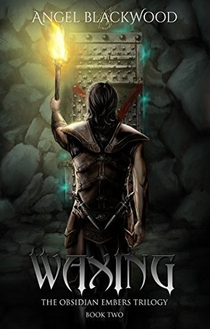 Waxing (The Obsidian Embers Book 2)