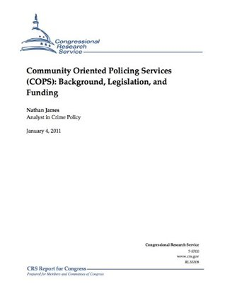 Community Oriented Policing Services (COPS): Background, Legislation, and Funding