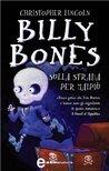 Billy Bones sulla strada per Maipiù