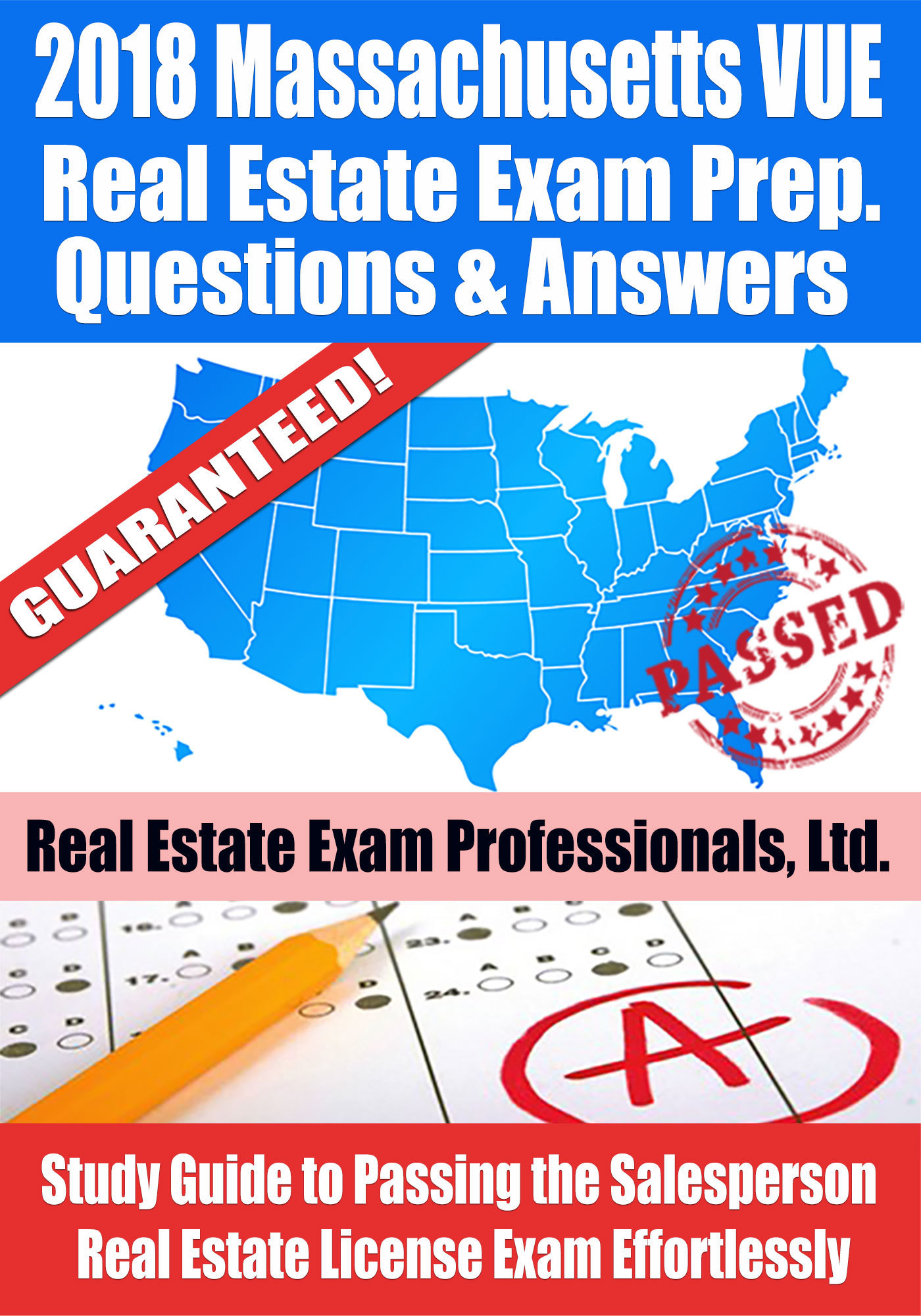 2018 Massachusetts VUE Real Estate Exam Prep Questions, Answers  Explanations: Study Guide to Passing the Salesperson Real Estate License Exam Effortlessly