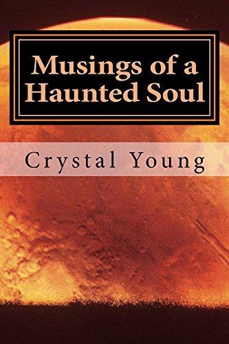 Musings of a Haunted Soul