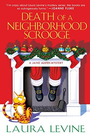 Death of a Neighborhood Scrooge (A Jaine Austen Mystery)