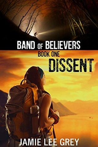 Band of Believers, Book 1 by Jamie Lee Grey