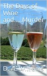 The Days of Wine and.....Murder