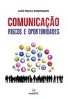 Comunicação: Riscos e Oportunidades