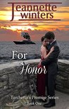 For Honor (Turchetta's Promise Book 1)