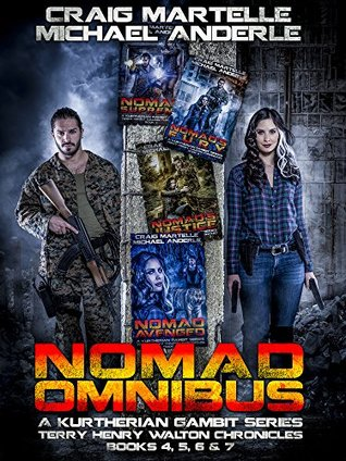 Nomad Omnibus 02: A Kurtherian Gambit Series (A Terry Henry Walton Chronicles Omnibus Book 2)
