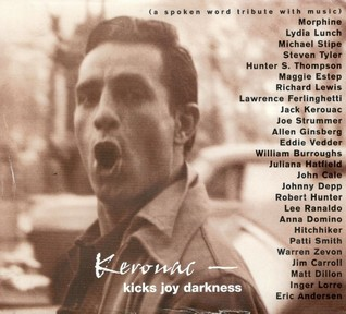 Kerouac: Kicks Joy Darkness