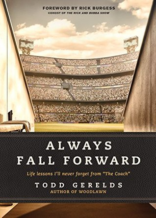 "Always Fall Forward: Life Lessons I'll Never Forget from ""The Coach"""
