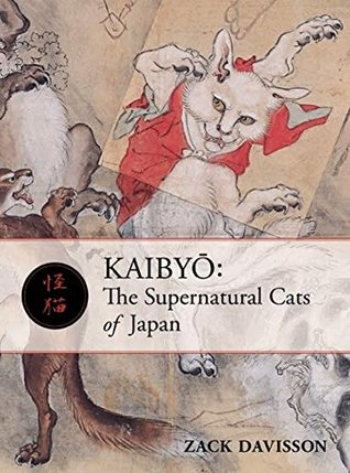 Kaibyō: The Supernatural Cats of Japan