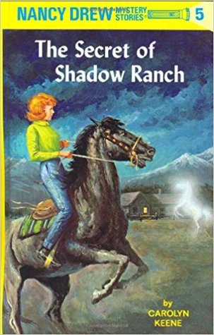 The Secret of Shadow Ranch (Nancy Drew Mystery Stories, #5)