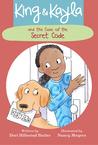 King & Kayla and the Case of the Secret Code (King & Kayla, #2)
