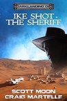 Ike Shot the Sheriff: Assignment Darklanding