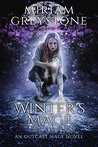 Winter's Mage (The Outcast Mage, #2)