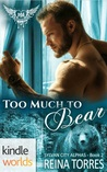 Too Much To Bear (Paranormal Dating Agency Kindle World; Sylvan City Alphas, #2)