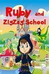 Ruby and Zig Zag School