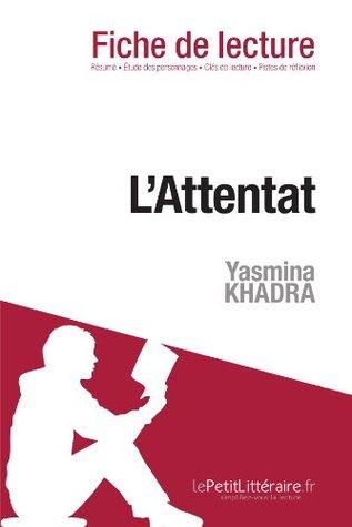 L'Attentat de Yasmina Khadra