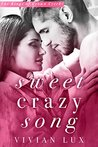 Sweet Crazy Song (Kings of Crown Creek, #1)