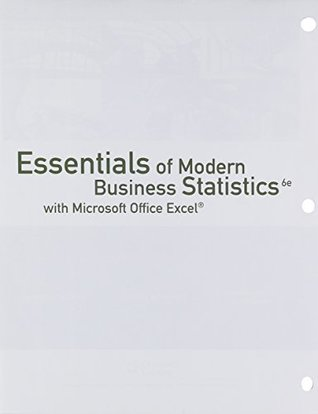 Bundle: Essentials of Modern Business Statistics with Microsoft Excel, 6th + LMS Integrated for MindTap Business Statistics, 1 term (6 months) Printed Access Card