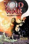 Void War: The Elemental Progeny (The Gatekeeper Trilogy, #1)
