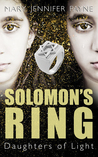 Solomon's Ring by Mary Jennifer Payne