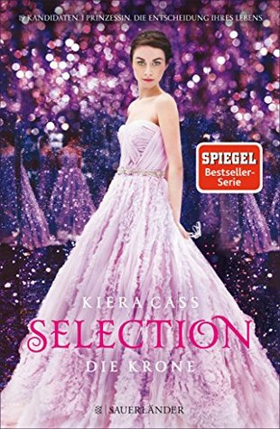Die Krone (The Selection #5)