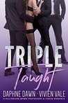 Triple Taught: A Billionaire MFMM Professors & Virgin Romance