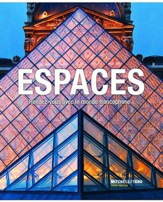 Espaces: Rendez-vous avec le monde francophone [with Supersite, vText, & Student Activities Manual]