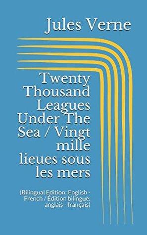 Twenty Thousand Leagues Under The Sea / Vingt mille lieues sous les mers