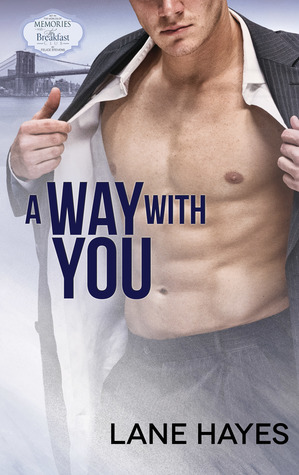 Book Review: A Way with You (Memories with The Breakfast Club) by Lane Hayes