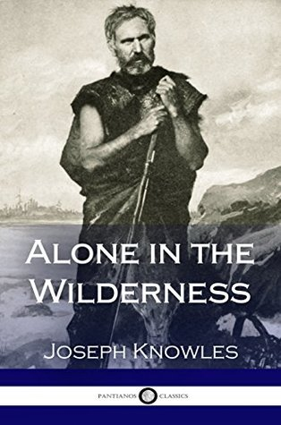 Alone in the Wilderness (Illustrated)