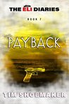 Payback (The Eli Diaries Book 7)