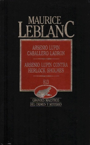 Arsenio Lupin, caballero ladrón / Arsenio Lupin contra Herlock Sholmes / 813