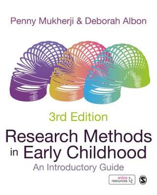 Research Methods in Early Childhood: An Introductory Guide por Penny Mukherji