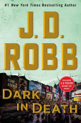 Dark in Death by J.D. Robb