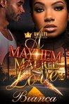A Mayhem Love