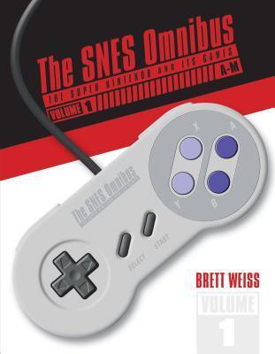 The Snes Omnibus: The Super Nintendo and Its Games, Vol. 1