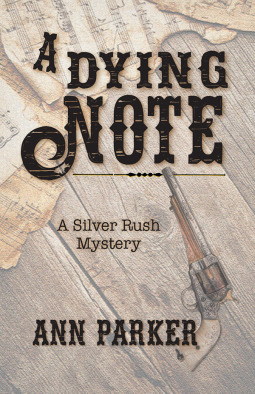 A Dying Note (Silver Rush #6)
