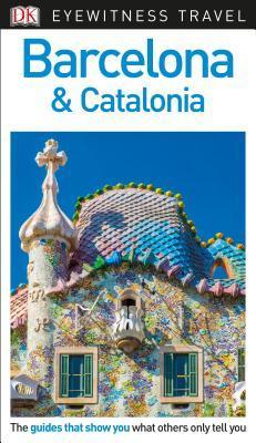 DK Eyewitness Travel Guide Barcelona & Catalonia