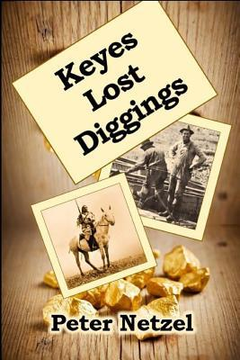 Keyes Lost Diggings