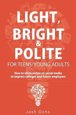 Light, Bright and Polite 3: Teens/Young Adults